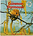 The Common Dormouse by Elaine Hurrell
