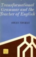 Transformational Grammar and the Teacher of…