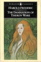 The Damnation of Theron Ware by Harold…