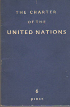 The Charter of the United Nations: A…