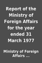 Report of the Ministry of Foreign Affairs…