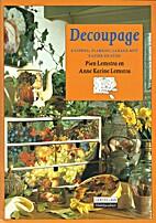 Decoupage: stap-voor-stap van oud naar nieuw…