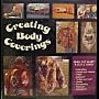 Creating Body Coverings by Jean Ray Laury
