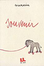 SOUVENIR by Ninamasina