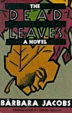 The Dead Leaves by Barbara Jacobs