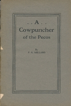 A cowpuncher of the Pecos by F. S. Millard