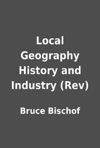 Local Geography History and Industry (Rev)…