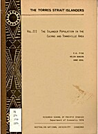 The Torres Strait Islanders, Vol. 3: The…