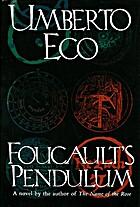 Foucalt's Pendulum by Umberto Eco