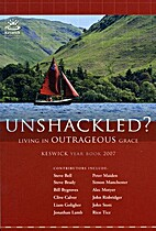 Unshackled? Living in outrageous grace by…
