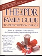 Pdr Family Guide Prescription Drugs 1st/1993…