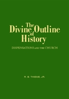The Divine outline of history: Dispensations…