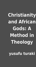 Christianity and African Gods: A Method in…