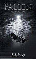 Fallen (Isle of Dreams 6) by Kirsten Jones