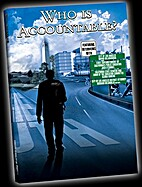Who is Accountable? [DVD]