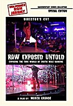 Raw Exposed Untold The true world of exotic…
