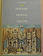 Designing and Drawing for the Theatre by…