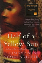 Half of a Yellow Sun by Chimamanda Ngozi…