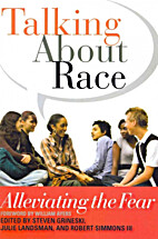 Talking About Race: Alleviating the Fear by…