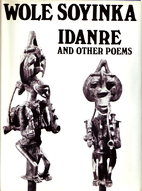 Idanre and Other Poems by Wole Soyinka