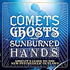 Comets, Ghosts and Sunburned Hands: Uncut's…