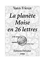 La planète Moise en 26 lettres by Yann…