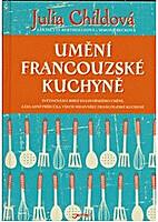 Umění francouzské kuchyně :…