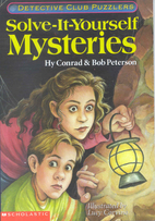 Solve-It-Yourself Mysteries: Detective Club…