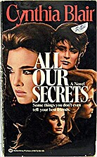 All Our Secrets by Cynthia Blair