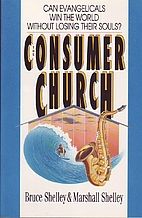 The Consumer Church: Can Evangelicals Win…