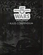 Rules Compendium (Babylon 5 Wars, 2nd…