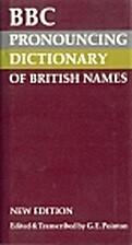 BBC Pronouncing Dictionary of British Names…