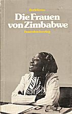 Die Frauen von Zimbabwe by Ruth Weiss
