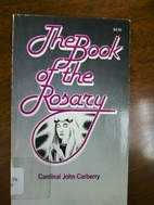 The Book of the Rosary by John Cardinal…