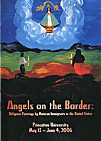 Angels on the Border: Religious Paintings by…