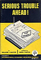 Serious Trouble Ahead by Virgil F Partch