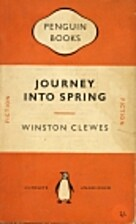 Journey Into Spring by Winston Clewes