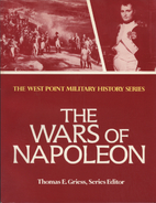 The Wars of Napoleon (The West Point…