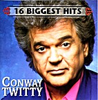 Conway Twitty - 16 Biggest Hits by Conway…