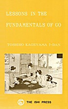 Lessons in the Fundamentals of Go by Toshiro…