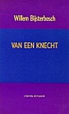 Van een knecht by Willem Bijsterbosch