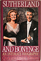 Sutherland and Bonynge: An Intimate…