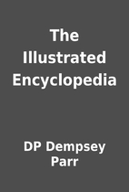 The Illustrated Encyclopedia by DP Dempsey…