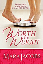 Worth The Weight (The Worth Series Book…