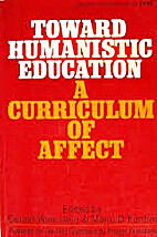 Toward humanistic education; a curriculum of…