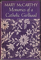 Memories of a Catholic Girlhood by Mary…