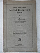 United States Army Aircraft Production Facts…
