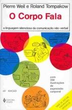 Corpo Fala, O by Weil Pierre ; Tompakow…