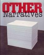 Other narratives by Dana Friis-Hansen