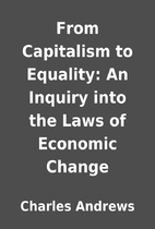 From Capitalism to Equality: An Inquiry into…